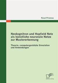 Neokognitron Und Hopfield Netz ALS K Nstliche Neuronale Netze Zur Mustererkennung