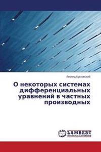 O Nekotorykh Sistemakh Differentsial'nykh Uravneniy V Chastnykh Proizvodnykh