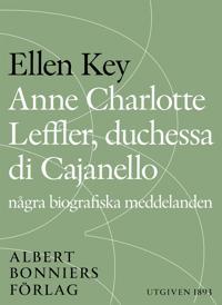 Anne Charlotte Leffler, duchessa di Cajanello  : Några biografiska meddelanden
