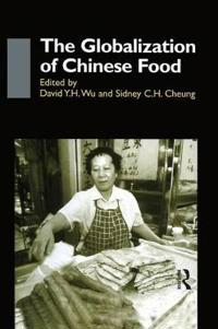 The Globalisation of Chinese Food