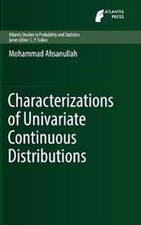 Characterizations of Univariate Probability Distributions