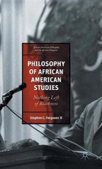 Philosophy of African American Studies
