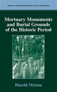 Mortuary Monument and Burial Grounds of the Historic Period