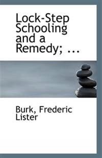 Lock-Step Schooling and a Remedy