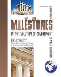 Milestones in the Evolution of Government