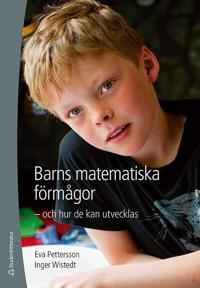 Barns matematiska förmågor - - och hur de kan utvecklas