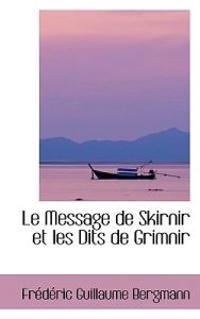 Le Message De Skirnir Et Les Dits De Grimnir