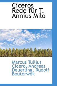 Ciceros Rede Fur T. Annius Milo
