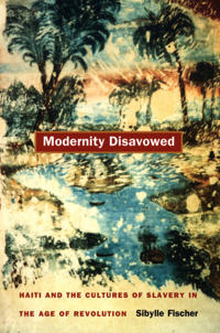Modernity Disavowed