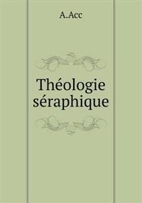 Theologie Seraphique