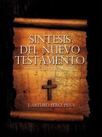 Sintesis del Nuevo Testamento