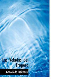 Las Veladas del Tropero