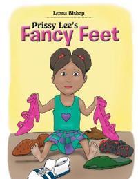 Prissy Lee's Fancy Feet