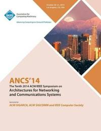 Ancs 14 10th ACM/IEEE Symposium on Architectures for Networking and Communications Systems