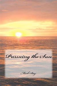 Pursuing the Sun