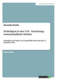Zivilreligion in Den USA - Entstehung - Wissenschaftliche Debatte
