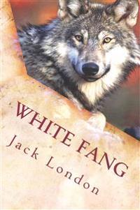 White Fang: Illustrated