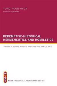 Redemptive-Historical Hermeneutics and Homiletics