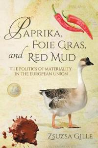 Paprika, Foie Gras, and Red Mud