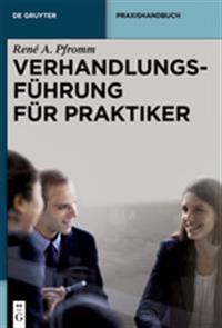 Verhandlungsführung für Praktiker