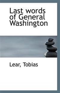 Last Words of General Washington