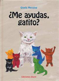 Me Ayudas, Gatito?