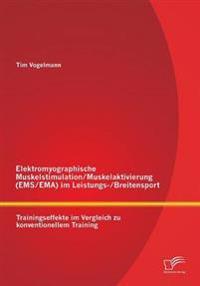 Elektromyographische Muskelstimulation/Muskelaktivierung (EMS/Ema) Im Leistungs-/Breitensport