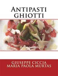 Antipasti Ghiotti