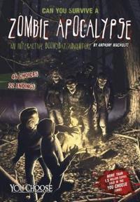 Can you survive a zombie apocalypse? - an interactive doomsday adventure