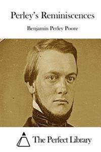 Perley's Reminiscences