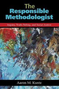 The Responsible Methodologist