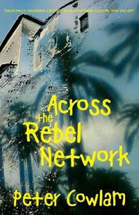 Across the Rebel Network