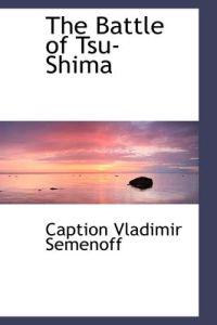 The Battle of Tsu-shima