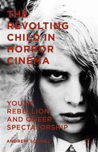 The Revolting Child in Horror Cinema