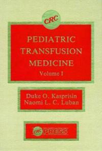 Pediatric Transfusion Medicine