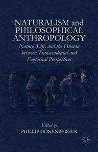 Naturalism and Philosophical Anthropology