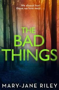 The Bad Things
