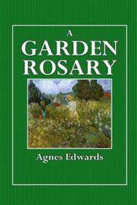 A Garden Rosary