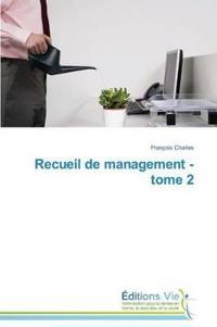 Recueil de Management - Tome 2