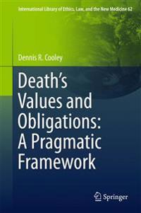 Death's Values and Obligations