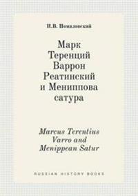 Marcus Terentius Varro and Menippean Satur