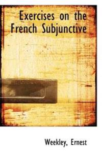Exercises on the French Subjunctive