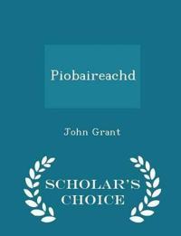 Piobaireachd - Scholar's Choice Edition