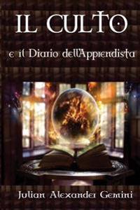 Il Culto E Il Diario Dell'apprendista