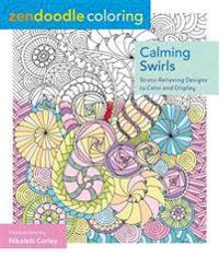 Zendoodle Coloring: Calming Swirls