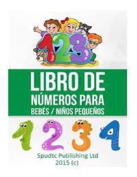 Libro de Numeros Para Bebes / Ninos Pequenos