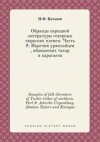 Samples of Folk Literature of Turkic Tribes of Northern. Part 9. Adverbs Uryankhay, Abakan Tatars and Karagas