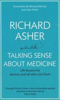 Talking Sense About Medicine