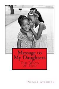 Message to My Daughters the Ways of God