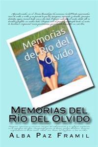 Memorias del Rio del Olvido